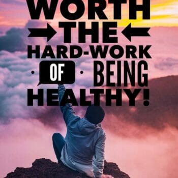 being healthy is hard work